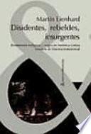 libro Disidentes, Rebeldes, Insurgentes