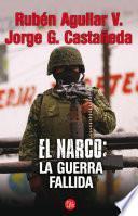 libro El Narco: La Guerra Fallida
