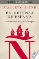 libro En Defensa De España: Desmontando Mitos Y Leyendas Negras