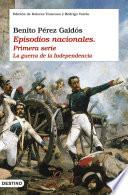 libro Episodios Nacionales I. La Guerra De La Independencia