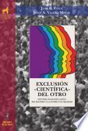 libro Exclusión «científica» Del Otro