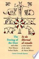 libro Freeing Of The Deer (seda Libortad Alvernado)