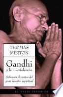 libro Gandhi Y La No Violencia