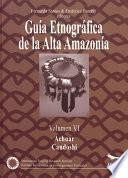 libro Guía Etnográfica De La Alta Amazonía. Volumen Vi