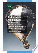 libro Historia De La Antropología. Formaciones Socioeconómicas Y Praxis Antropológicas, Teorías E Ideologías