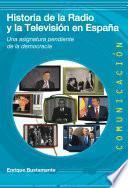 libro Historia De La Radio Y La Televisión En España