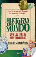 libro La Historia Del Mundo Con Los Trozos Más Codiciados
