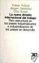 libro La Nueva División Internacional Del Trabajo
