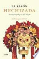 libro La Razón Hechizada