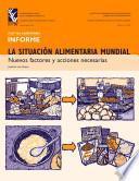 libro La Situación Alimentaria Mundial: Nuevos Factores Y Acciones Necesarias