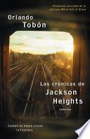 libro Las Crónicas De Jackson Heights (jackson Heights Chronicles)
