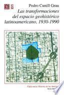 libro Las Transformaciones Del Espacio Geohistórico Latinoamericano 1930 1990