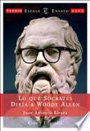 libro Lo Que Sócrates Diría A Woody Allen
