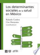 libro Los Determinantes Sociales De La Salud En México