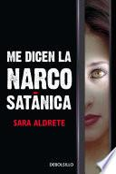 libro Me Dicen La Narcosatánica