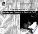 libro Métodos Para Proyectos De Desarrollo Rural