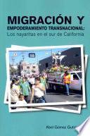 libro Migracion Y Empoderamiento Transnacional: Los Nayaritas En El Sur De California