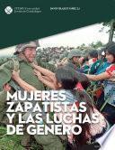 libro Mujeres Zapatistas Y Las Luchas De Género