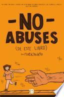 libro No Abuses De Este Libro