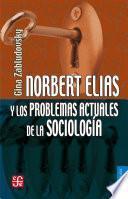 libro Norbert Elias Y Los Problemas Actuales De La Sociología