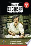 libro Pablo Escobar, El Patrón Del Mal (la Parábola De Pablo)
