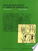 libro Paisajes Rurales En El Norte De Michoacán
