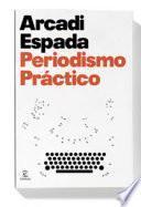 libro Periodismo Práctico