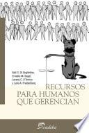 libro Recursos Para Humanos Que Gerencian