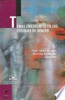 libro Temas Emergentes En Los Estudios De Género