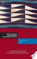 libro Textos En Diáspora. Una Antología Sobre Afrodescendientes En América