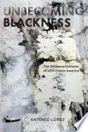 libro Unbecoming Blackness