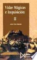 libro Vidas Mágicas E Inquisición