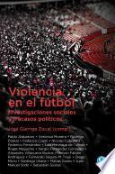 libro Violencia En El Fútbol