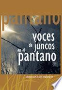 libro Voces De Juncos En El Pantano