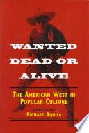 libro Wanted Dead Or Alive