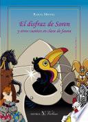 libro El Disfraz De Soren Y Otros Cuentos En Clave De Fauna
