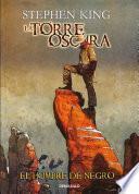 libro El Hombre De Negro (la Torre Oscura [cómic] 10)