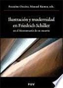 libro Ilustración Y Modernidad En Friedrich Schiller En El Bicentenario De Su Muerte