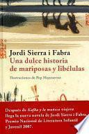 libro Una Dulce Historia De Mariposas Y Libélulas