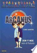 libro Xin Y Nix Ven El Futuro