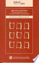 Breves E Intensos: Artículos Sobre Relatos Cortos De Autores Británicos Contemporáneos
