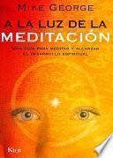 libro A La Luz De La Meditación