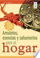 libro Amuletos, Esencias Y Sahumerios Para El Hogar