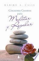 libro Cincuenta Cuentos Para Meditar Y Regalar