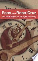 libro Ecos De La Rosa Cruz