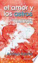 libro El Amor Y Los Astros