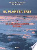 libro El Planeta Eris Y El Calentamiento Global