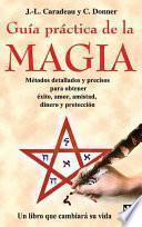 Guía Práctica De La Magia