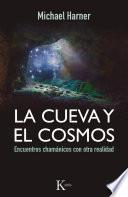 libro La Cueva Y El Cosmos