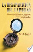libro La Desaparicion Del Universo